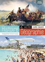 HISTOIRE GEOGRAPHIE BAC PRO SECONDE 2019