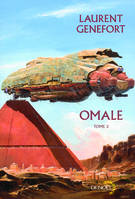 Tome 2, Omale (Tome 2), L'aire humaine