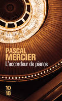 L'accordeur de pianos