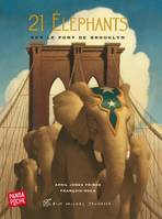 21 Eléphants sur le pont de Brooklyn
