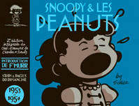 Snoopy & les Peanuts, [Tome 2], 1953-1954, SNOOPY (INTEGRALE) - SNOOPY - INTEGRALES - TOME 2 - SNOOPY ET LES PEANUTS - INTEGRALE T2 (1953-1954)
