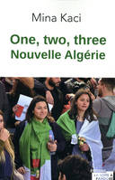 ONE, TWO, THREE. NOUVELLE ALGERIE