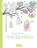 Inspiration jardin, 50 coloriages anti-stress