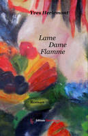 Lame Dame Flamme, Roman baroque