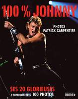 100 % Johnny, ses 20 glorieuses
