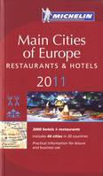 GUIDE MICHELIN MAIN CITIES EUROPE 2011 EN ANGLAIS