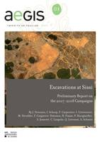 Excavations at Sissi, Preliminary Report on the 2007- 2008 Campaigns