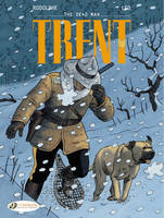 CHARACTERS - TRENT - TOME 1 THE DEAD MAN - VOL01