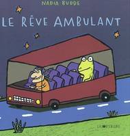 REVE AMBULANT (LE)