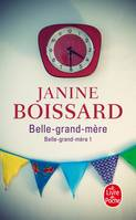 Belle-grand-mère., [1], Belle-grand-mère (Tome 1), Belle grand-mère