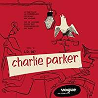 Charlie Parker Vol. 1 ~ Vogue Jazz Club 005