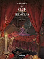 Le club des prédateurs 2 : The party