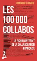 Les 100.000 collabos / le fichier interdit de la collaboration française