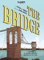 The bridge, Comment les roeblings ont relié brooklyn à new york