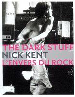 THE DARK STUFF L'ENVERS DU ROCK, l'envers du rock
