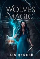 Wolves of magic, Fantasy adolescent