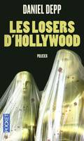 Les losers d'Hollywood
