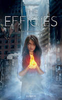 1, THE EFFIGIES - TOME 1 LES FLAMMES DU DESTIN - VOLUME 01