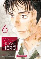 MY HOME HERO - TOME 6 - VOL06