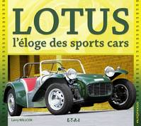 Lotus, l'éloge des sports cars, l'éloge des sports cars