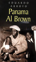 Panama Al Brown, 1902-1951