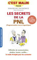 Les secrets de la PNL (programmation neuro-linguistique)