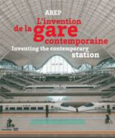 L'invention de la gare contemporaine