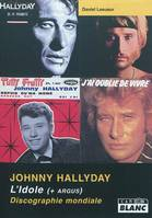 Johnny Halliday, l'idole