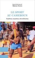 Le sport au Cameroun, Tradition, transition, diversification