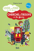 Look and find on the farm : cherche et trouve a la ferme