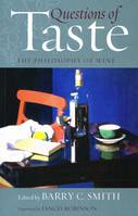 Questions of Taste, The Philosophy of Wine