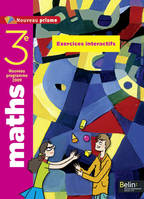 Maths, 3e / nouveau programme 2009 : exercices interactifs