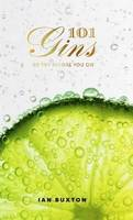 101 Gins To Try Before You Die (Anglais)