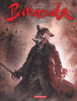 5, Barracuda - Tome 5 - Cannibales, Cannibale