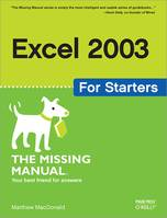 Excel 2003 for Starters: The Missing Manual, The Missing Manual