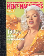 Volume 3, 1960s at the newsstand, Dian Hanson's The history of men's magazines