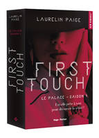 Le palace / First touch