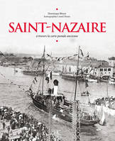 Saint-Nazaire à travers la carte postale ancienne