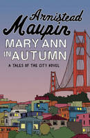 MARY ANN IN AUTUMN, Tales of the City 8