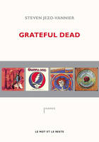 Grateful Dead / the music never stopped