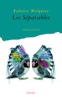 LES SEPARABLES   theatre
