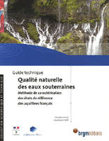 GUIDE TECHNIQUE QUALITE NATURELLE DES EAUX SOUTERR