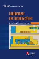 Confinement des turbomachines