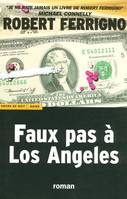 Faux pas à Los Angeles