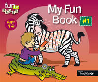 #1, Age 7 +, My fun book, Livre