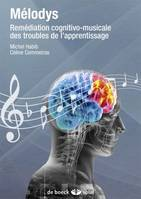 Mélodys + DVD audio, Remédiation cognitivo-musicale des troubles de l'apprentissage