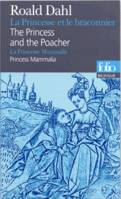 La Princesse et le braconnier/The Princess and the Poacher - La Princesse Mammalia/Princess Mammalia