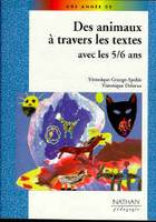 ANIMAUX TRAVERS TEXTES 5/6 ANS