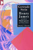 Henry James, Précédé de William Shakespeare