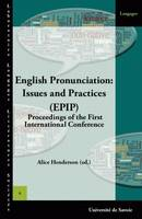 English Pronunciation: Issues and Practices (EPIP), Proceedings of the First International Conference